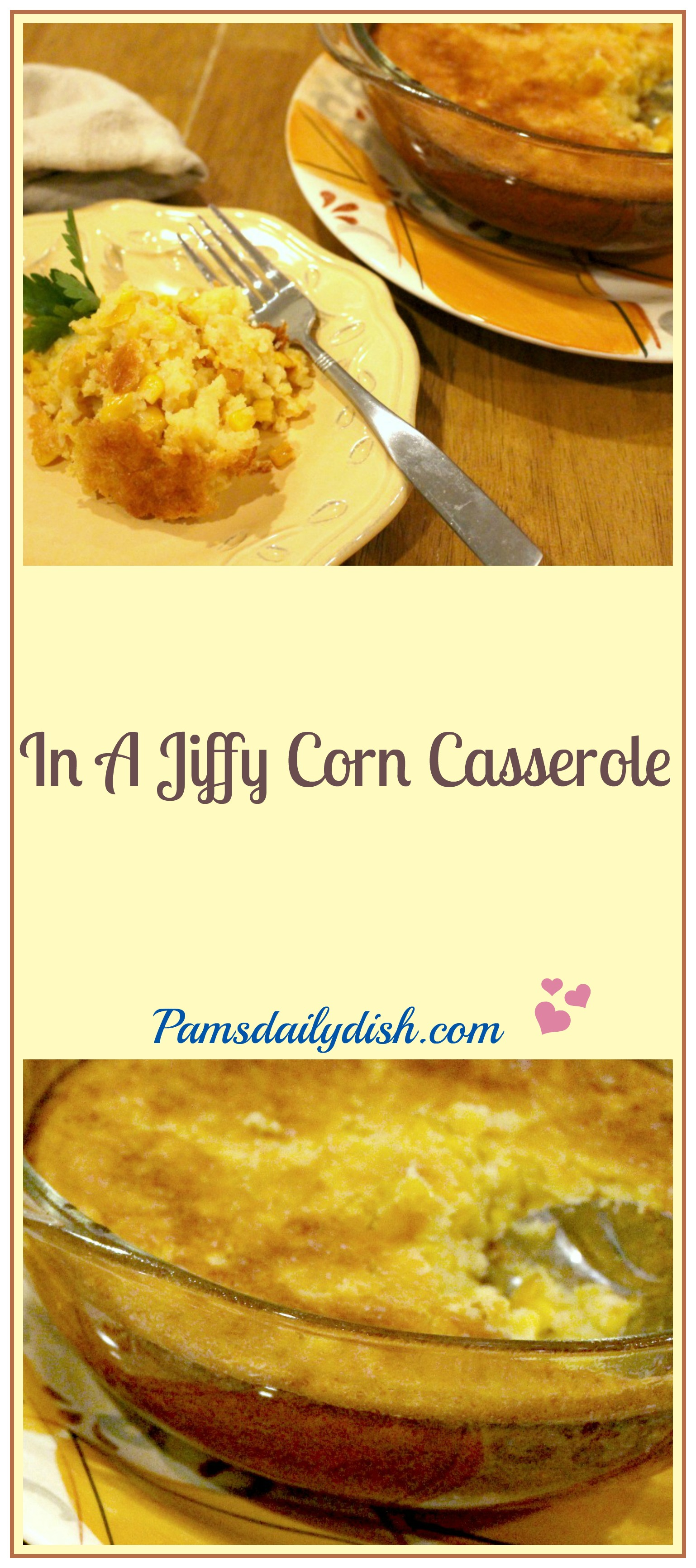 Jiffy Cornbread Mix Corn Casserole Recipe - On Sutton Place |Jiffy Cornbread Casserole