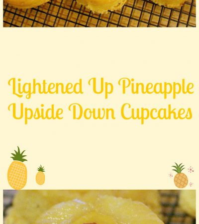 Lightened Up Pineapple Upside Down Cupcakes