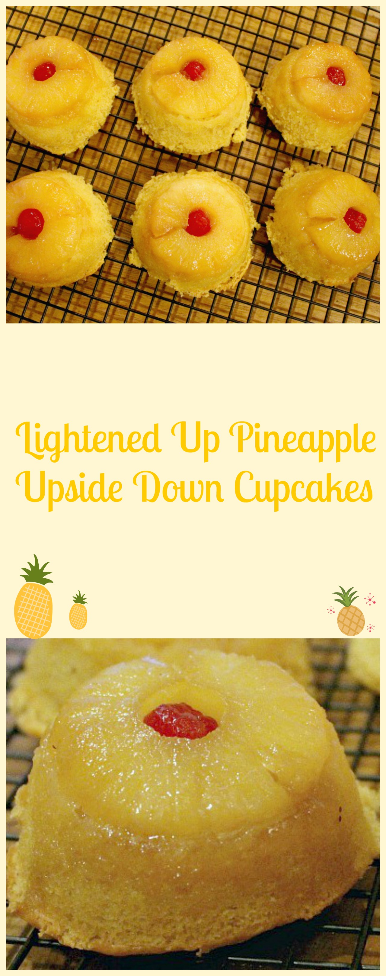 Lightened Up Pineapple Upside Down Cupcakes Pams Daily Dish