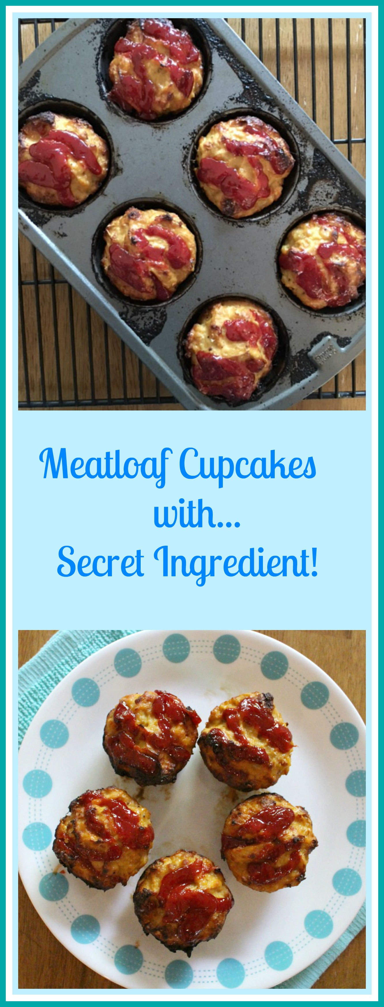 Meatloaf Cupcakes With A Secret Ingredient Pams Daily Dish