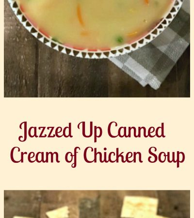 Jazzed Up Canned Cream of Chicken Soup