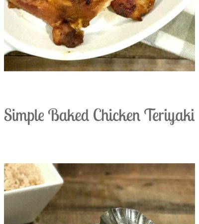 Simple Baked Chicken Teriyaki