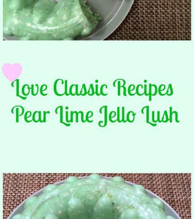 Classic Pear Lime Jello Lush