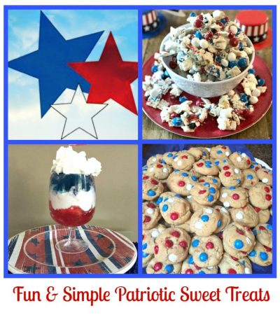 5 Fun & Simple Patriotic Sweet Treats