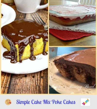 4 Simple Cake Mix Poke Cake Recipes
