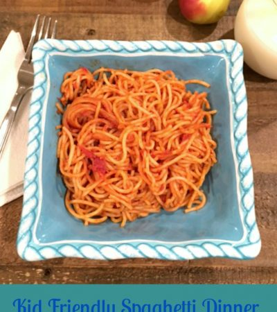 Kid Friendly Spaghetti Dinner