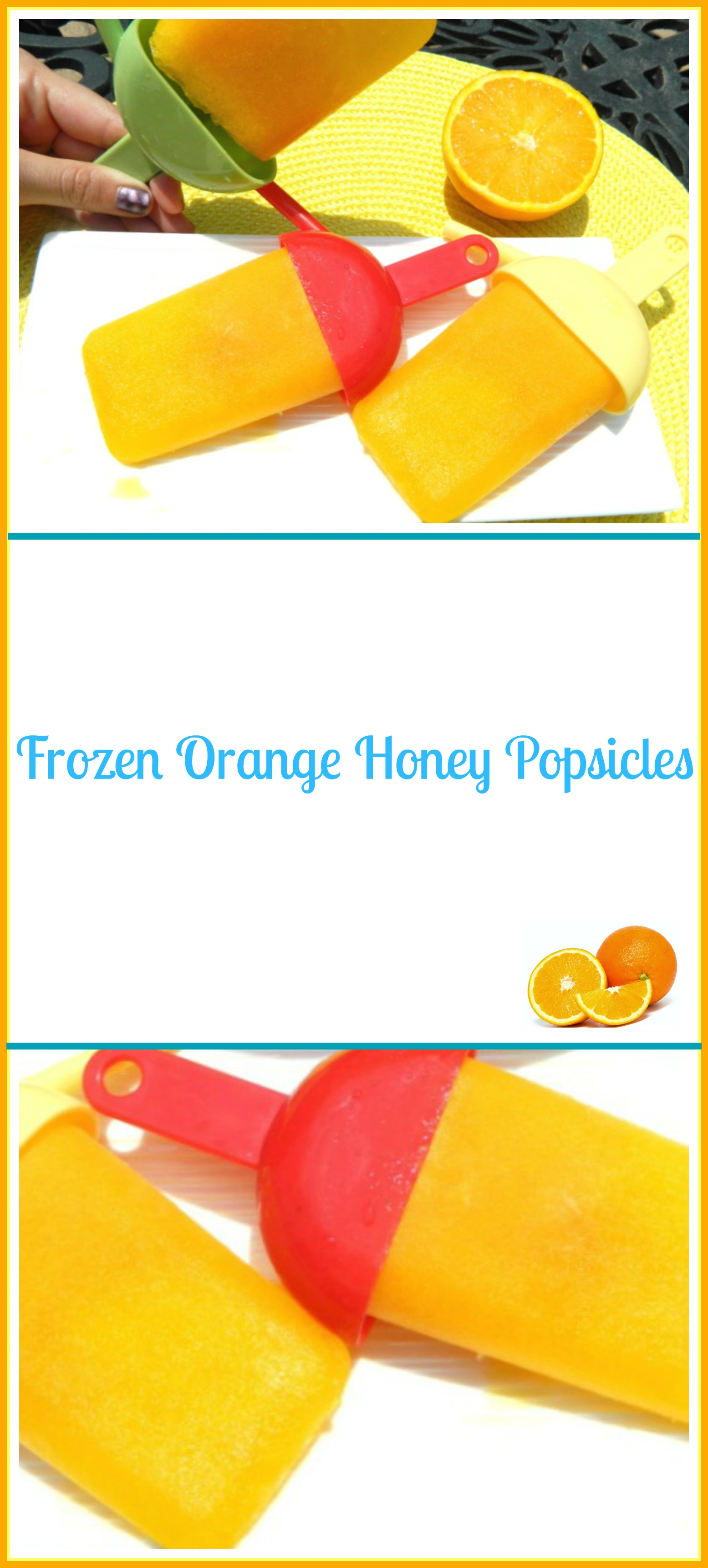 Orange Honey Ice Pops - Pams Daily Dish